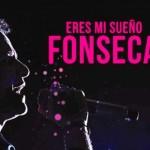 """Fonseca presento el vídeo de """"Eres mi sueño"""""""