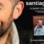 'A quien corresponda' lo nuevo de Santiago Cruz